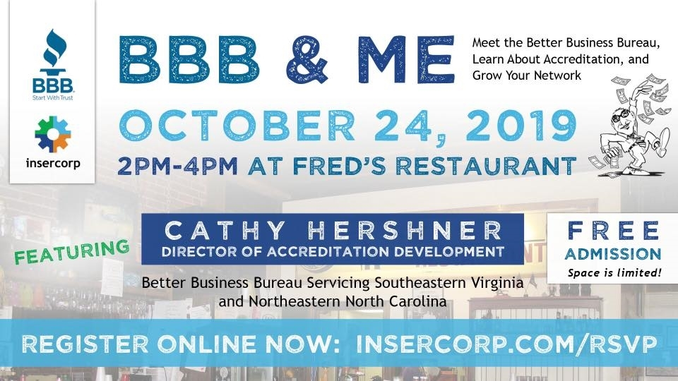 BBB & Me: Meet the Better Business Bureau, Learn about Accreditation, and Grow your Network.